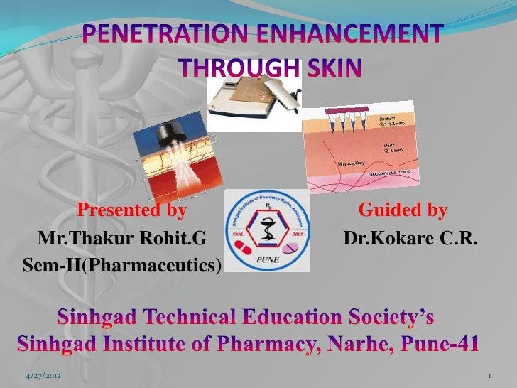 Permeation enhancement through skin