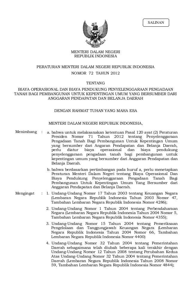Permendagri no.72 th 2012 tentang biaya operasional dan biaya pendukung penyelenggaraan pengadaan tanah bagi pembangunan untuk kepentingan umum yang bersumber dari anggaran pendapatan dan belanja daerah