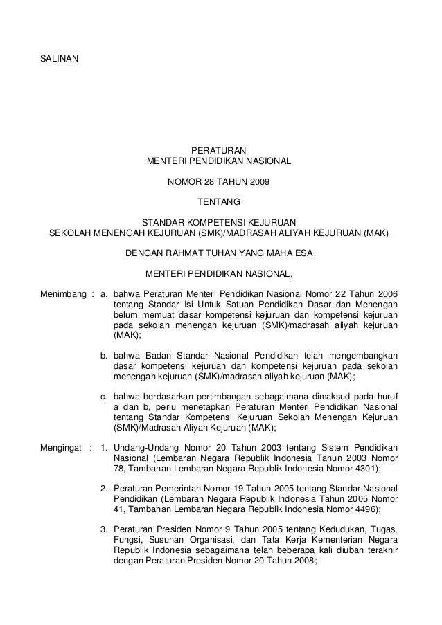 SALINAN  PERATURAN MENTERI PENDIDIKAN NASIONAL NOMOR 28 TAHUN 2009 TENTANG STANDAR KOMPETENSI KEJURUAN SEKOLAH MENENGAH KE...