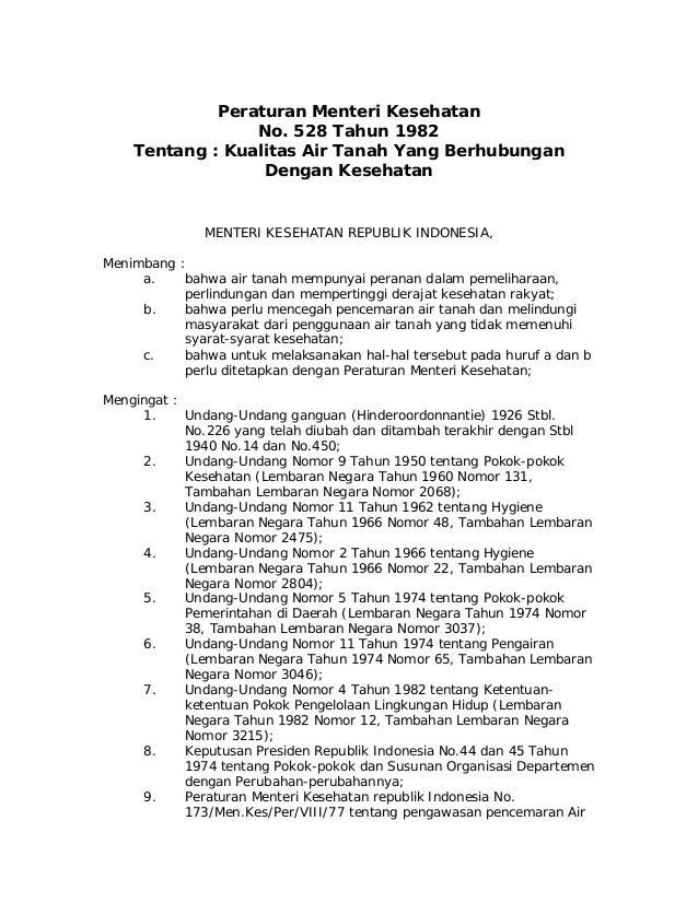 Peraturan Menteri Kesehatan No. 528 Tahun 1982 Tentang : Kualitas Air Tanah Yang Berhubungan Dengan Kesehatan MENTERI KESE...