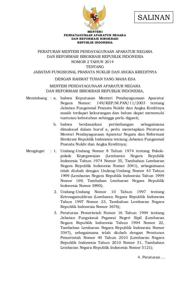 - 1 - 4. Peraturan ... MENTERI PENDAYAGUNAAN APARATUR NEGARA DAN REFORMASI BIROKRASI REPUBLIK INDONESIA PERATURAN MENTERI ...
