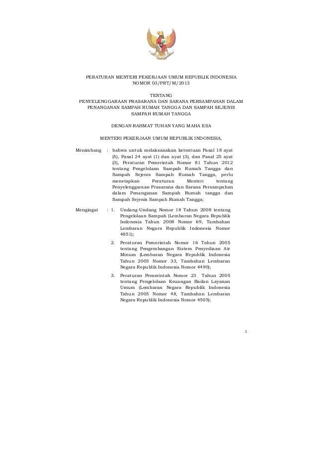 Permen PU Nomor 3 Tahun 2013 tentang Penyelenggaraan Prasarana Dan Sarana Persampahan Dalam Penanganan Sampah Rumah Tangga Dan Sampah Sejenis Sampah Rumah Tangga