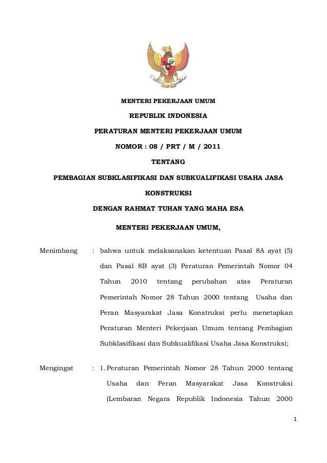 Permen PU Nomor 8 Tahun 2011 tentang Pembagian Subklasifikasi Dan Subkualifikasi Usaha Jasa Konstruksi