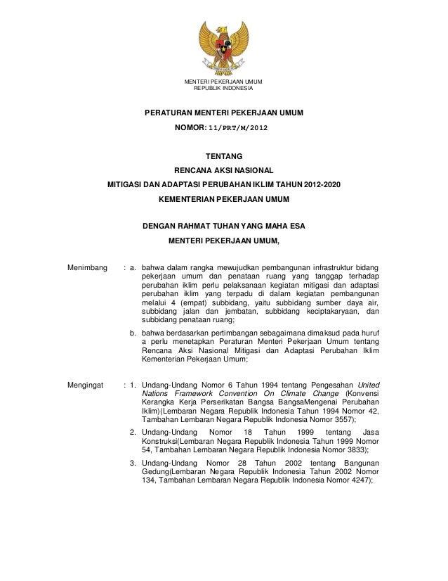 PERATURAN MENTERI PEKERJAAN UMUM TENTANG RENCANA AKSI NASIONAL MITIGASI DAN ADAPTASI PERUBAHAN IKLIM TAHUN 2012-2020 KEMEN...
