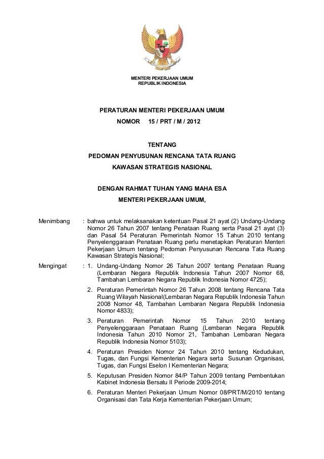 Permen PU Nomor 15 Tahun 2012 tentang Pedoman Penyusunan Rencana Tata Ruang Kawasan Strategis Nasional