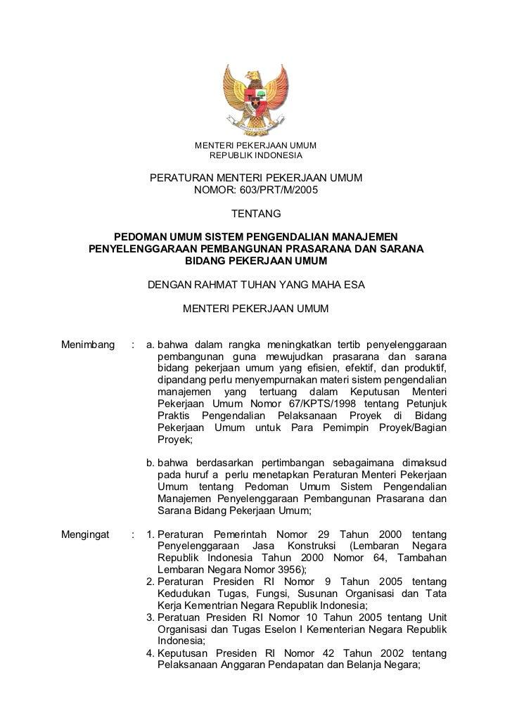 Peraturan Menteri PU No. 603 Tabun 2005 tentang Pedoman Umum Sistem Pengendalian Manajemen Penyelenggaraan Pembangunan Prasarana dan Sarana Bidang Pekerjaan Umum