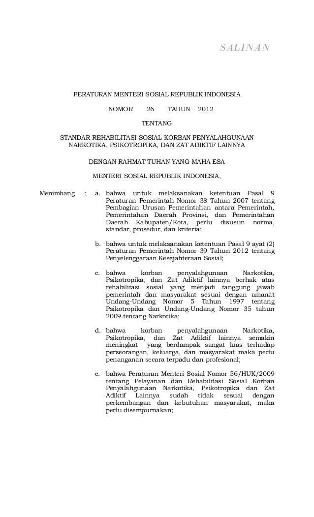 Permensos no.26 thn.2012 ttg standar rehabilitasi sosial korban penyalahgunaan narkotika, psikotropika, dan zat adiktif lainnya