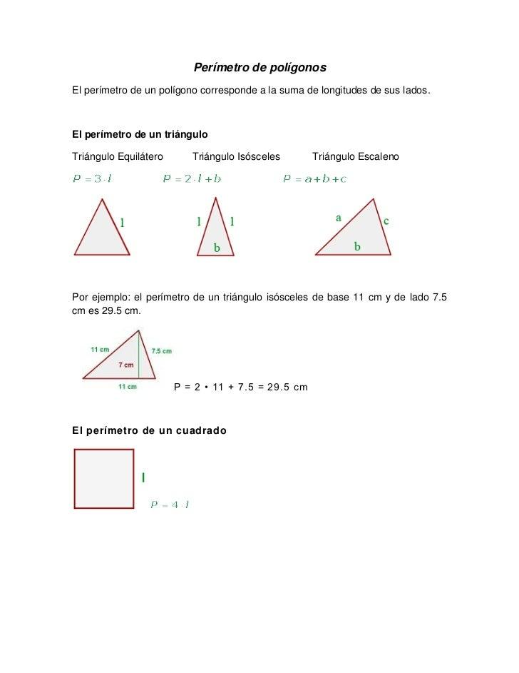 Perímetro de polígonosEl perímetro de un polígono corresponde a la suma de longitudes de sus lados.El perímetro de un triá...