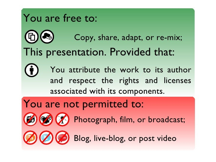 You are free to:                                                           Copy, share, adapt, or re-mix;                 ...
