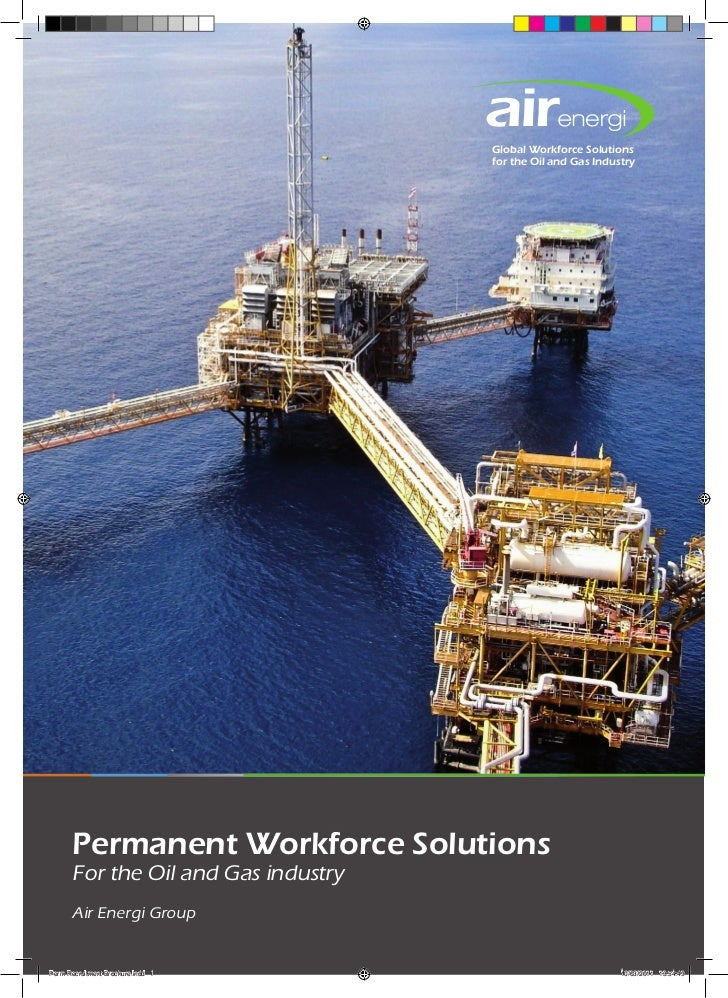Global Workforce Solutions                                     for the Oil and Gas Industry      Permanent Workforce Solut...