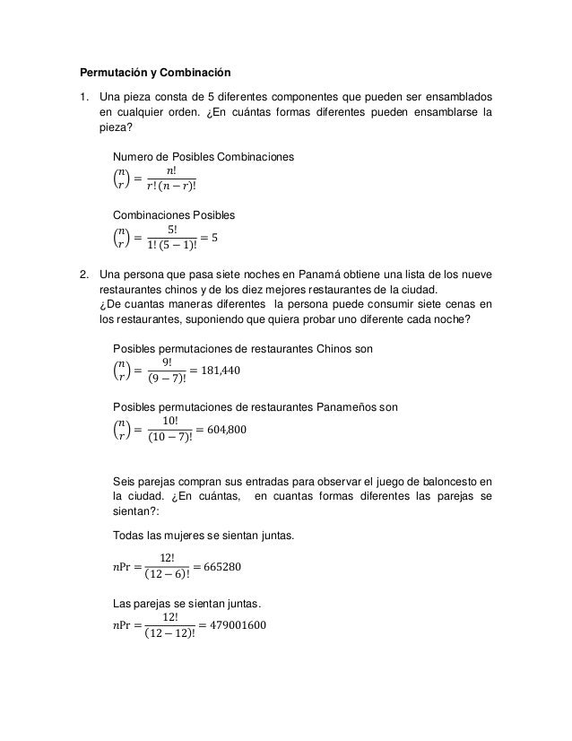 Permutación y Combinación 1. Una pieza consta de 5 diferentes componentes que pueden ser ensamblados en cualquier orden. ¿...