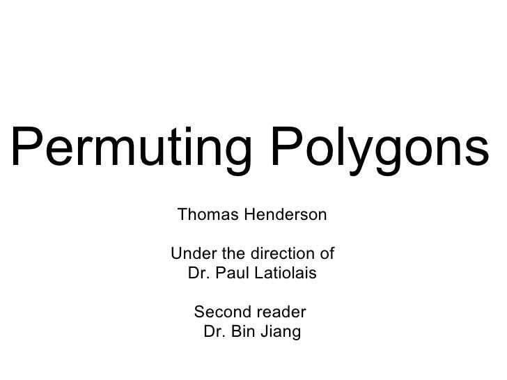 Permuting Polygons