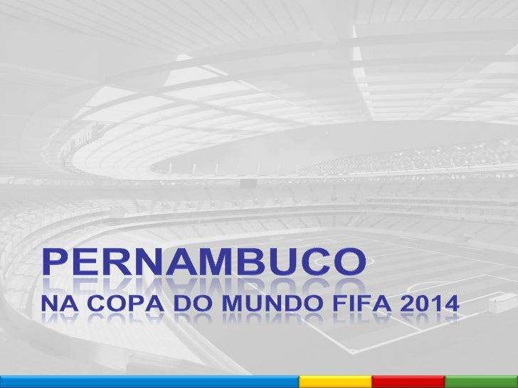 Pernambuco na Copa do Mundo