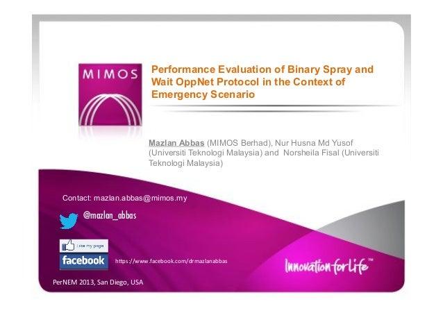 Mazlan Abbas (MIMOS Berhad), Nur Husna Md Yusof (Universiti Teknologi Malaysia) and Norsheila Fisal (Universiti Teknologi ...