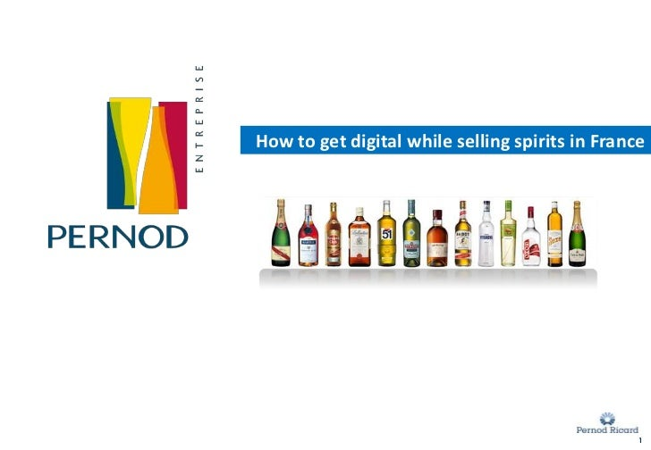 Innovation 2.0                    L'expérience PernodHow to get digital while selling spirits in France                   ...