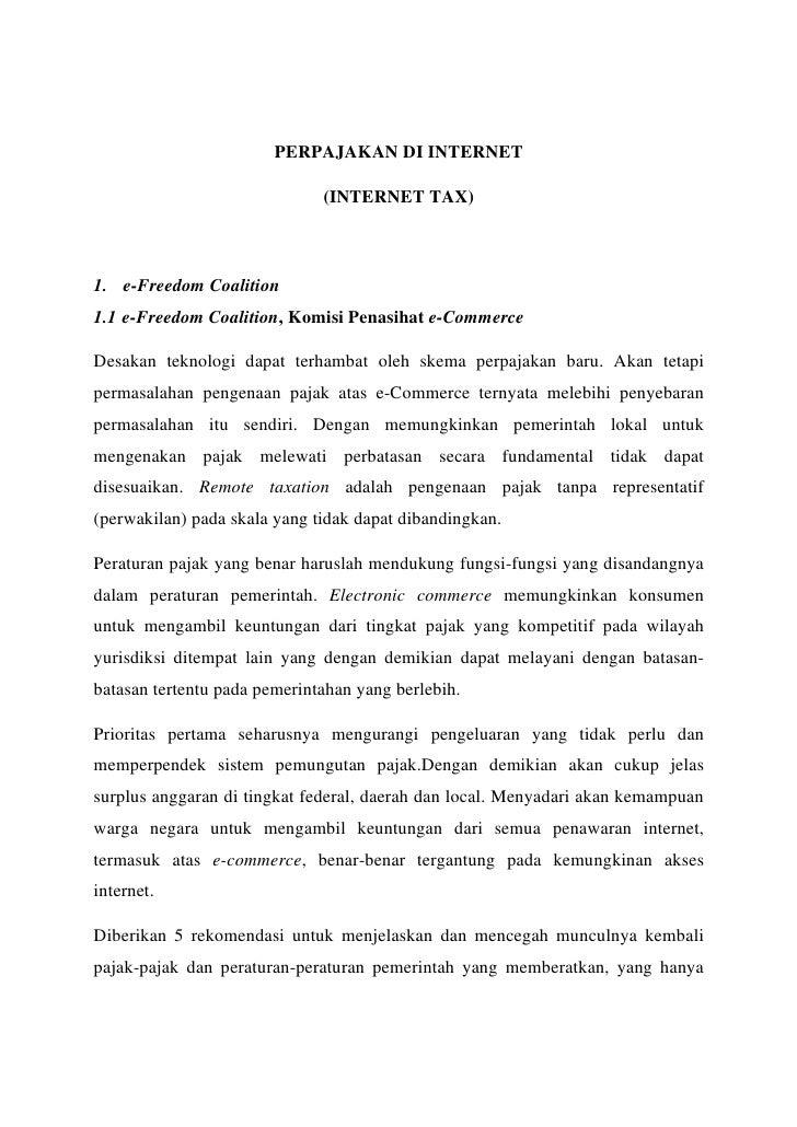 PERPAJAKAN DI INTERNET                                (INTERNET TAX)    1. e-Freedom Coalition 1.1 e-Freedom Coalition, Ko...