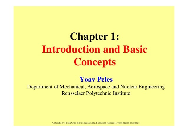 Chapter 1:      Introduction and Basic            Concepts                                      Yoav PelesDepartment of Me...