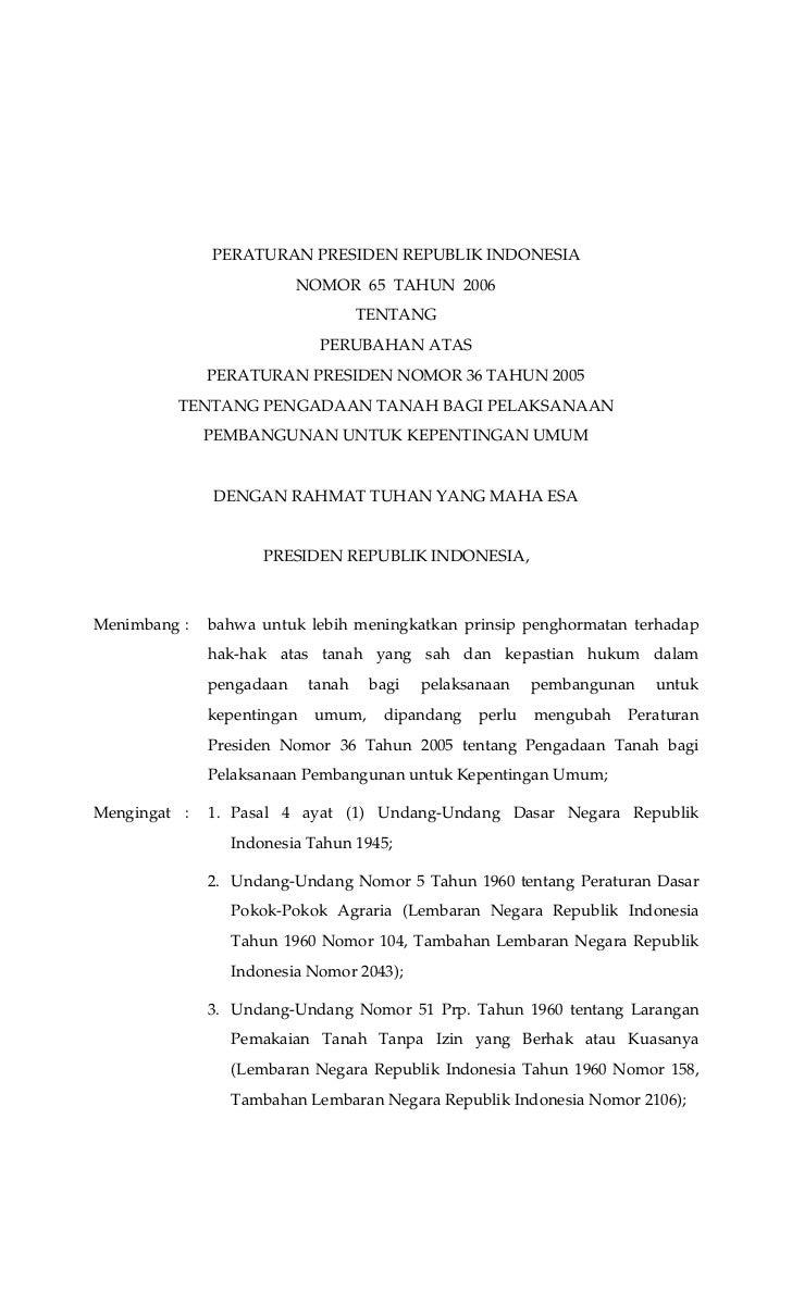 PERATURAN PRESIDEN REPUBLIK INDONESIA                          NOMOR 65 TAHUN 2006                                    TENT...