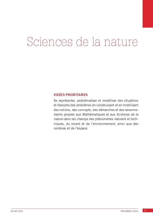 Sciences de la nature  VISÉES PRIORITAIRES Se représenter, problématiser et modéliser des situations et résoudre des probl...