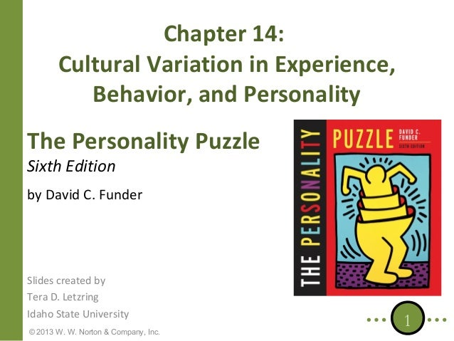 Chapter 14: Cultural Variation in Experience, Behavior, and Personality The Personality Puzzle Sixth Edition  by David C. ...