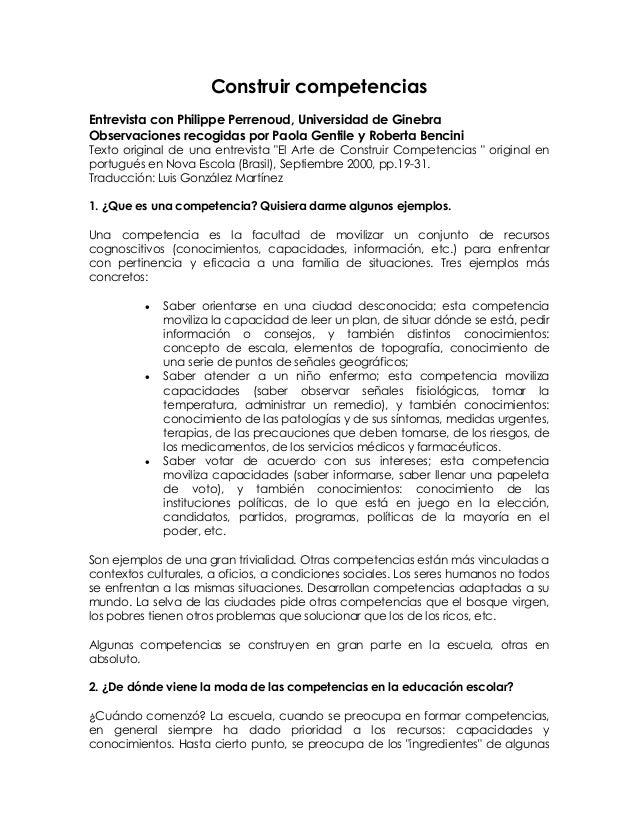 Construir competencias Entrevista con Philippe Perrenoud, Universidad de Ginebra Observaciones recogidas por Paola Gentile...
