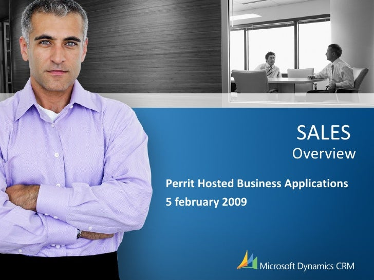 SALES  Overview Perrit Hosted Business Applications 5 february 2009