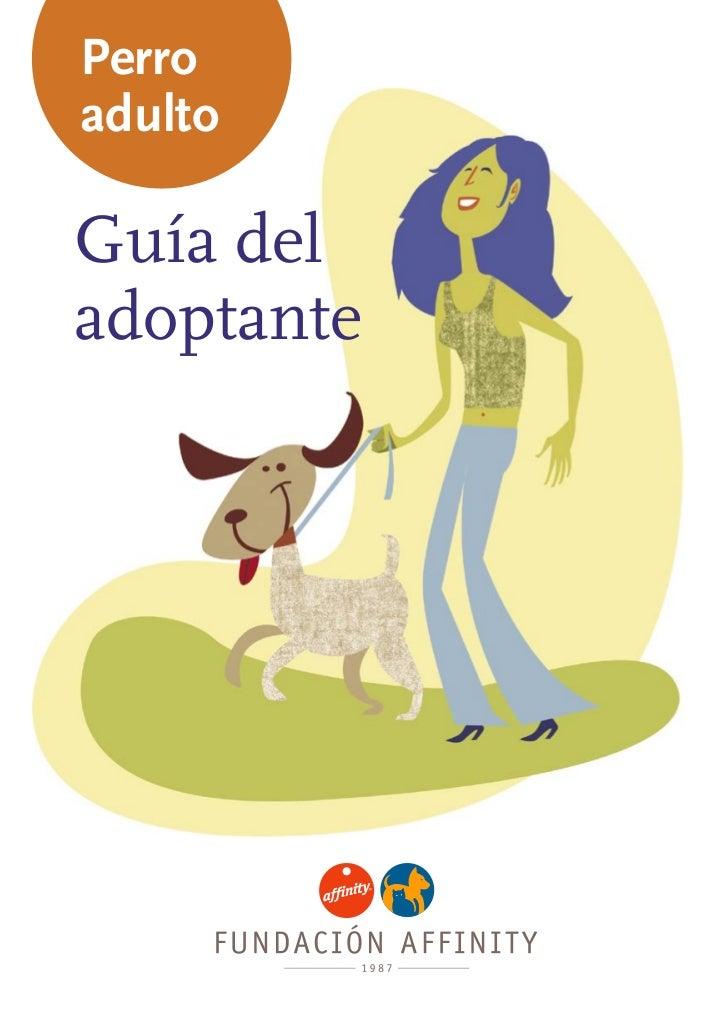 Guia del adoptante de perro adulto