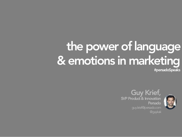The power of language & emotions in marketing