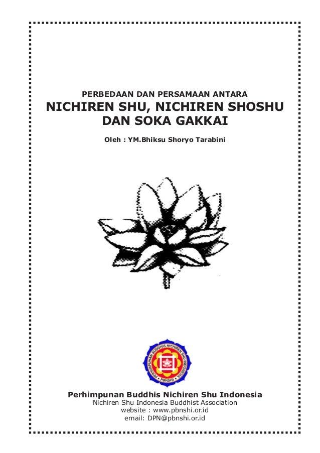 Persamaan dan perbedaan Nichiren Shu, Nichiren Shoshu dan Soka Gakkai