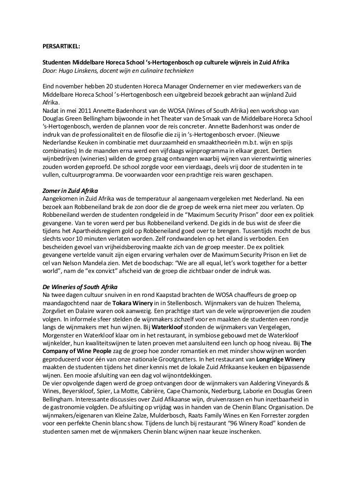 PERSARTIKEL:Studenten Middelbare Horeca School 's-Hertogenbosch op culturele wijnreis in Zuid AfrikaDoor: Hugo Linskens, d...