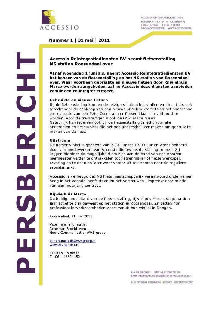 Nummer 1   31 mei   2011PERSBERICHT              Accessio Reintegratiediensten BV neemt fietsenstalling              NS st...