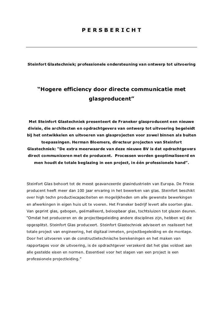 """PERSBERICHTSteinfort Glastechniek; professionele ondersteuning van ontwerp tot uitvoering     """"Hogere efficiency door dire..."""