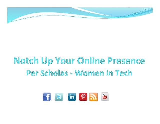 Per Scholas - Women In Tech - Notch up Your Online Presence