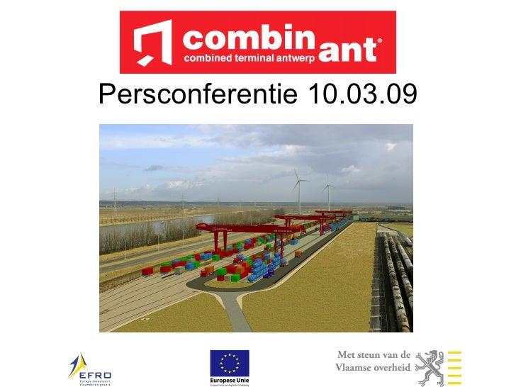 Persconferentie Combinant 20090310