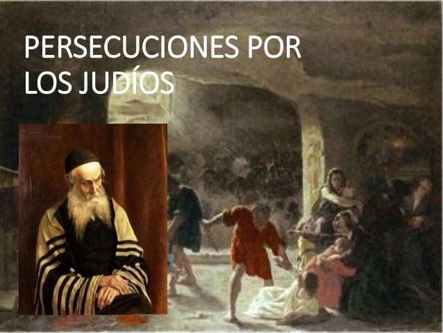 Persecucion de Los Cristianos Persecuciones Por Los Jud os