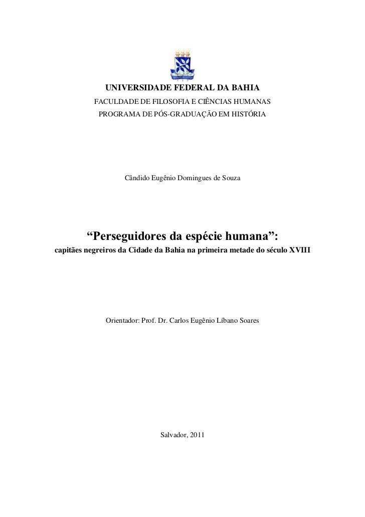 UNIVERSIDADE FEDERAL DA BAHIA           FACULDADE DE FILOSOFIA E CIÊNCIAS HUMANAS            PROGRAMA DE PÓS-GRADUAÇÃO EM ...