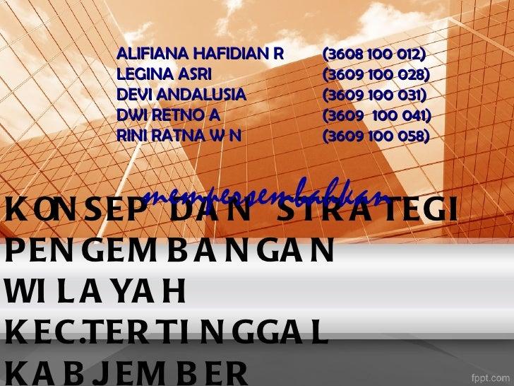 ALIFIANA HAFIDIAN R   (3608 100 012)      LEGINA ASRI           (3609 100 028)      DEVI ANDALUSIA        (3609 100 031)  ...