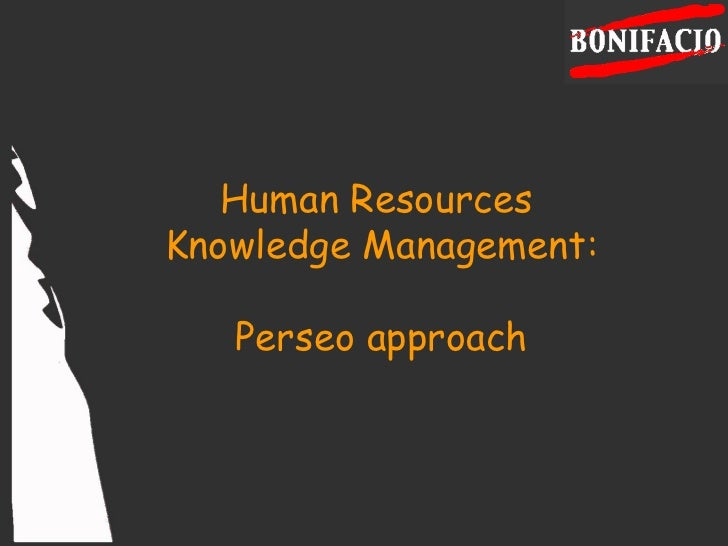 Human Resources  Knowledge Management: Perseo approach