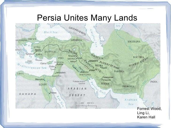 Persia Unites Many Lands Forrest Wood, Ling Li, Karen Hall