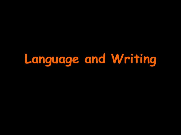 Language and Writing
