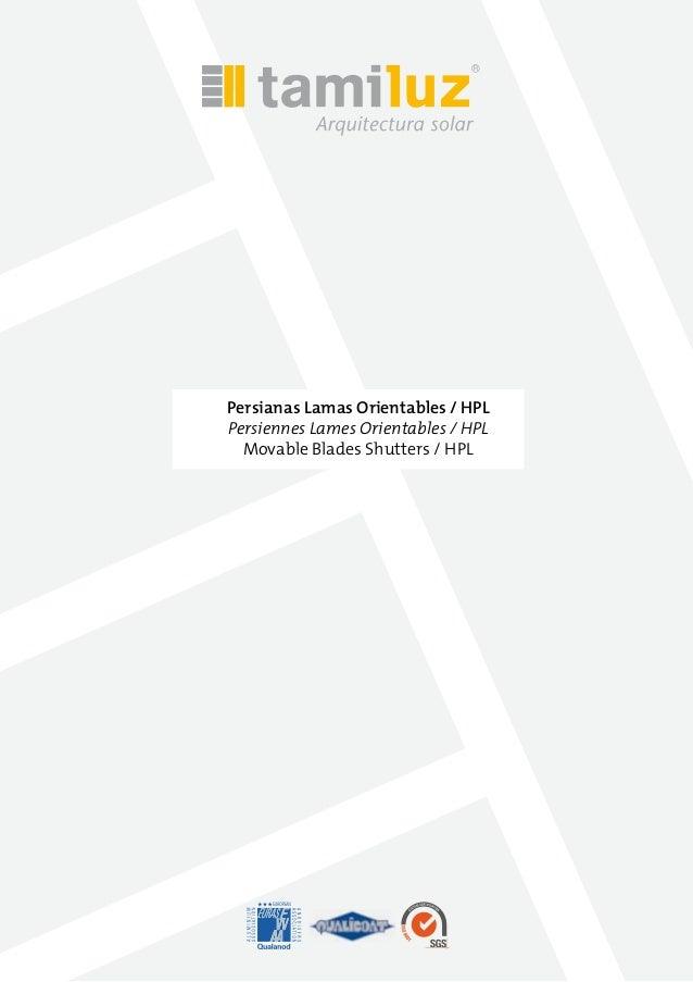Persianas Lamas Orientables / HPL Persiennes Lames Orientables / HPL Movable Blades Shutters / HPL