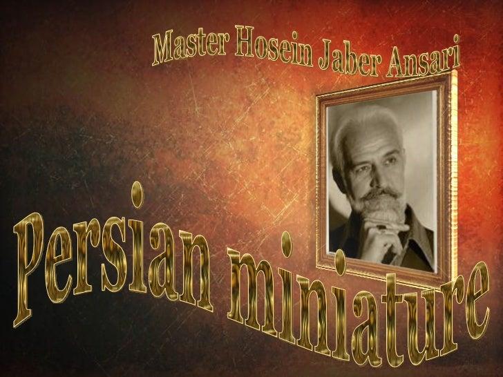 Persian miniature Master Hosein Jaber Ansari