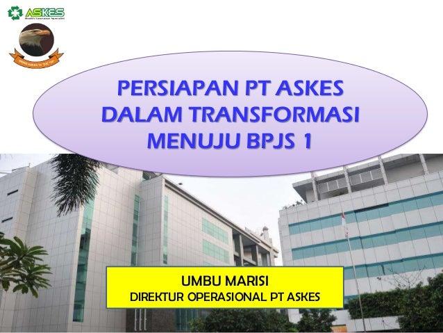 Persiapan pt-askes-dalam-masa-transformasi-ke-bpjs-1