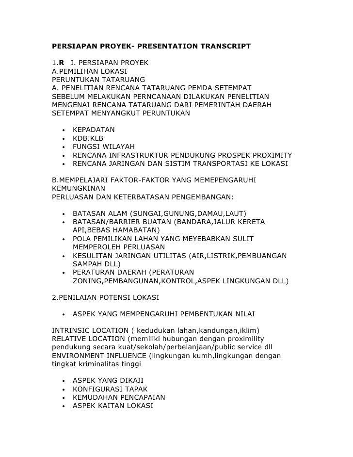 PERSIAPAN PROYEK- PRESENTATION TRANSCRIPT1.R I. PERSIAPAN PROYEKA.PEMILIHAN LOKASIPERUNTUKAN TATARUANGA. PENELITIAN RENCAN...