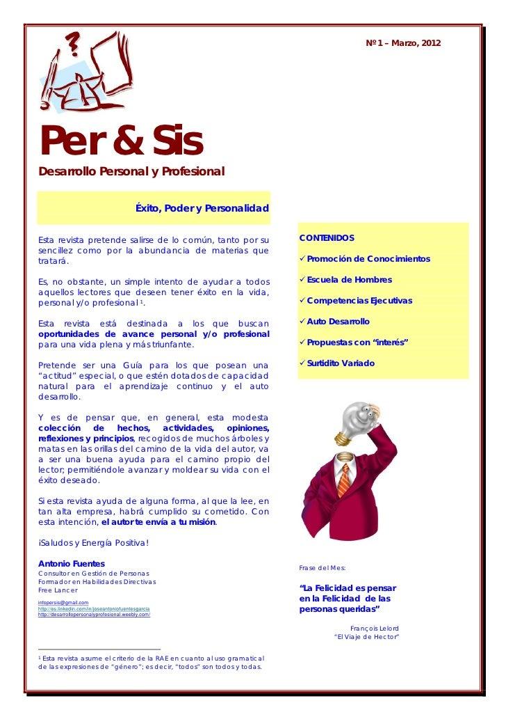 Nº 1 – Marzo, 2012Per & SisDesarrollo Personal y Profesional                                           Éxito, Poder y Pers...