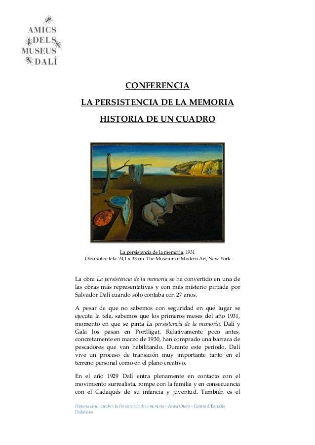 Historiadeuncuadro:laPersistenciadelamemoria‐AnnaOtero‐Centred'Estudis Dalinians     CONFERENCIA...