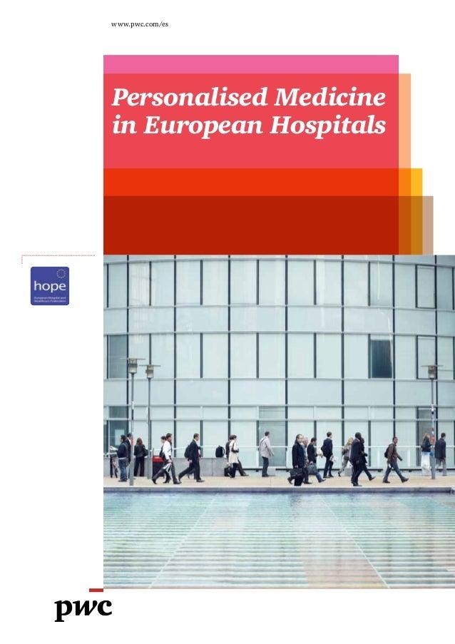 www.pwc.com/esPersonalised Medicinein European Hospitals