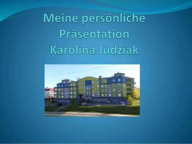  Hallo! Ich heiße  Karolina. Ich komme  aus Polen. Ich wohne  in Olsztyn. Mein  Hobby ist Musik und  Mode. Ich liebe Tier...