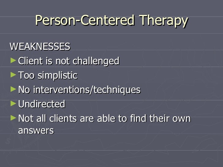 strengths and weaknesses of two approaches to counselling Essay on the strengths and weaknesses of the therapist  and has even more sway in the approach to therapy that a given therapist might take  of strengths and .