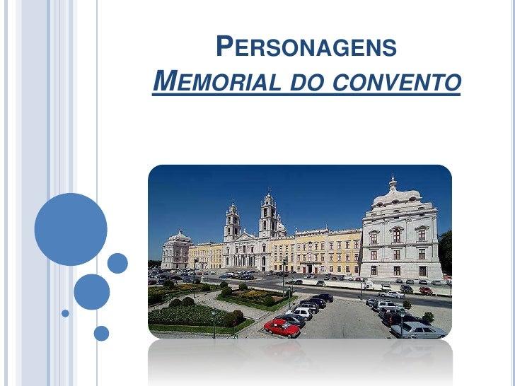 PERSONAGENSMEMORIAL DO CONVENTO
